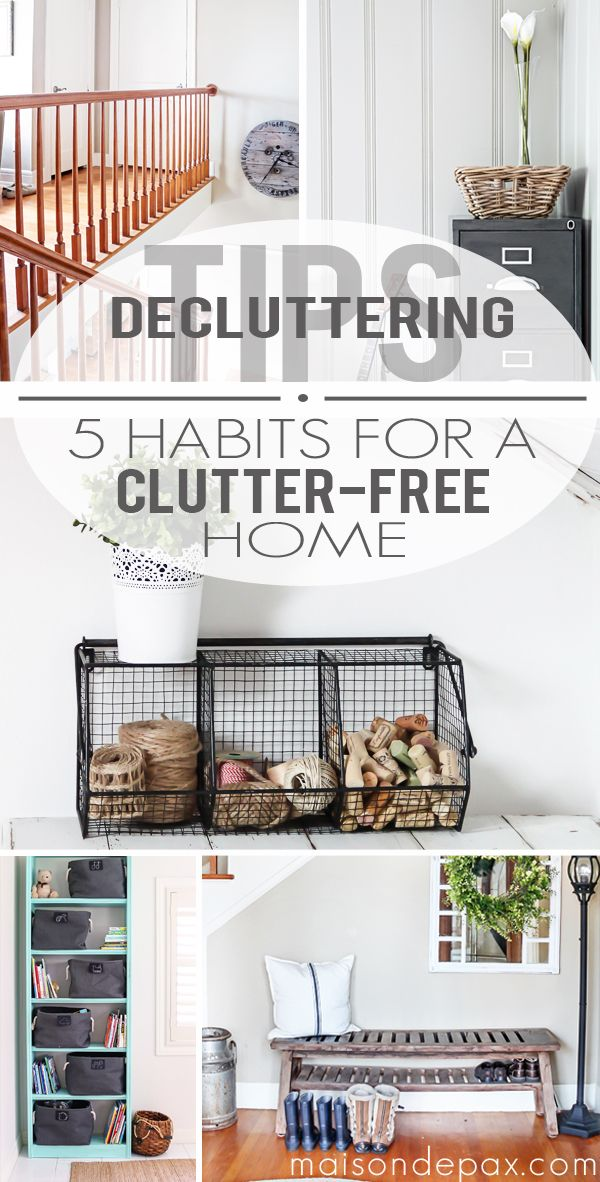 Brilliant! Simple, do-able ideas to keep a home free of clutter | maisondepax.com #organize #tips #declutter:
