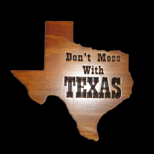 Dont Mess With Texas-dont mess with texas shape shaped wood wooden sign home decor theme decoration wall hanging art native texan