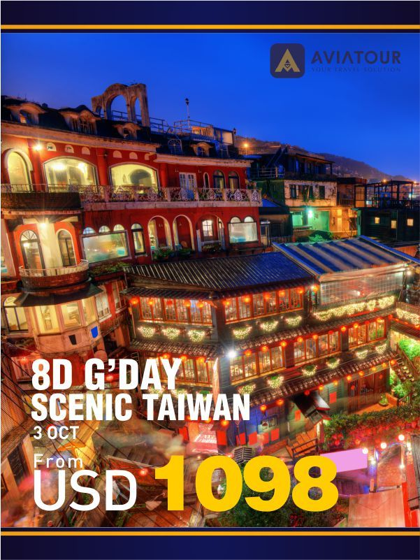 8D G'day Scenic Taiwan with AviaTour  #AviaPromo #Travelling #Travelmania More info please call: 021-4223838 Visit our website: www.avia.travel