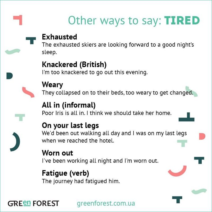 Other ways to say: Tired