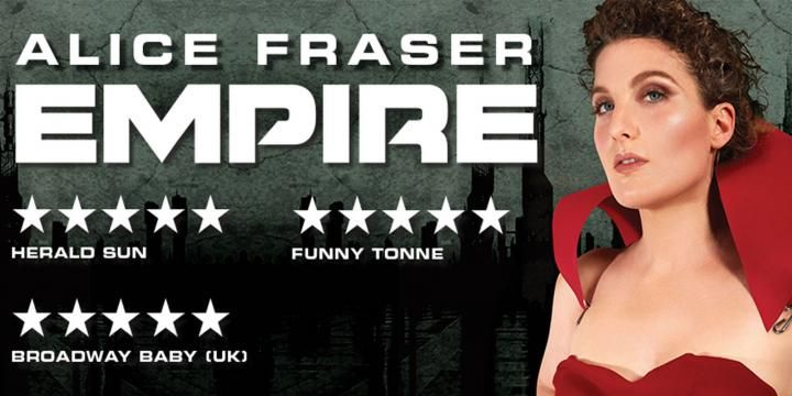 Alice Fraser - Empire - Perth Comedy Festival