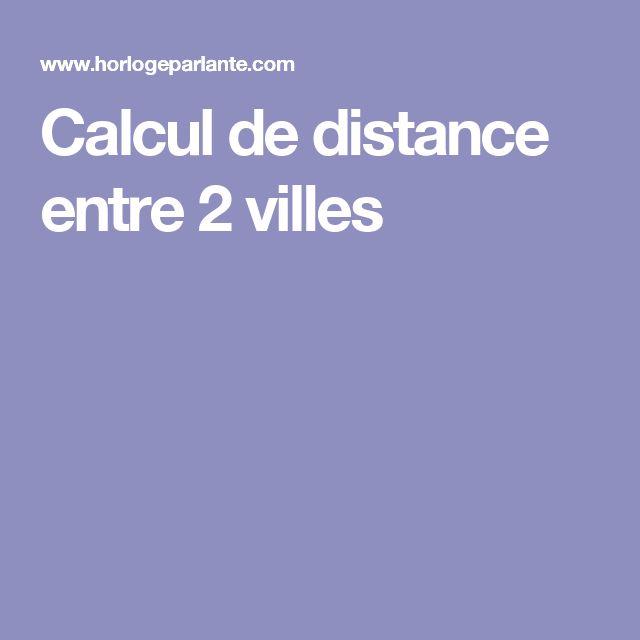 Calcul de distance entre 2 villes