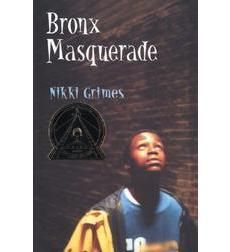 Bronx Masquerade by Nikki Grimes- Anchor text.           This book was selected for its coverage of our main topic- dealing with tough situations. We chose this book as it focused on at-risk students and students in different types of poverty. This book is a compilation of poems written by different students in an inner-city school, which allows multiple perspectives and the ability to look at challenges in unique ways.