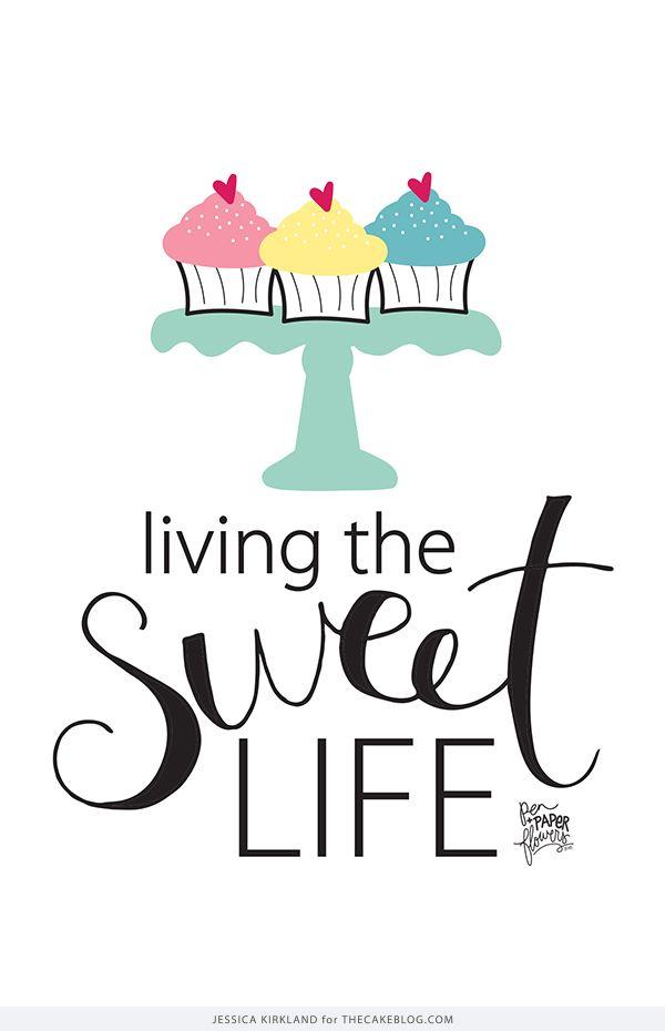 Yes! Living The Sweet Life!  Free Smartphone & Desktop Wallpaper