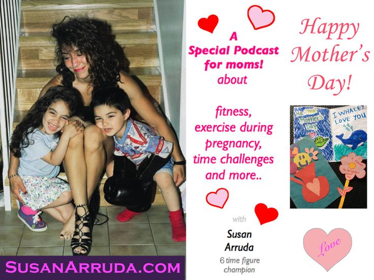Warm wishes for a very HAPPY MOTHER'S DAY to all moms and moms to be! It is a time to celebrate our l❤️ve and appreciation for our moms. In this podcast, learn how to make fitness work amidst the busy season of being a mom!
