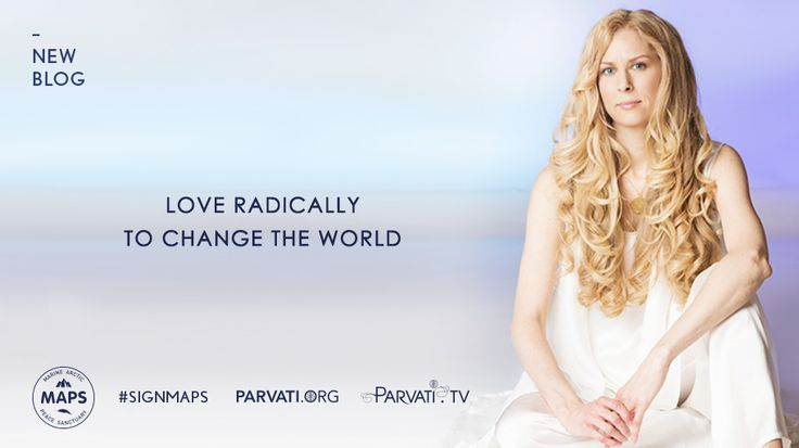 1-Title-Parvati-Blog-Love Radically to change the world_tw