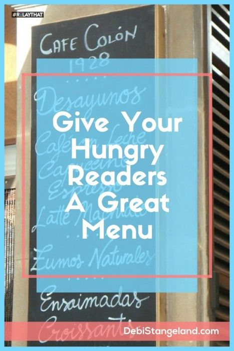 Give Your Hungry Readers A Great Menu ★ When a new reader comes to your site, it means they are hungry for something. Give them a great menu and they will be sure to come back for more. ★ Learn HOW To Blog ★