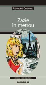 `Zazie in metrou` ofera o imagine a Parisului modern, cutreierat de o pustoaica in cautare de senzatii tari. Aventurile imprevizibile se impletesc cu limbajul liber, dezinhibat, dar ascunzand in culisele scriiturii o migaloasa lucratura lingvistica.