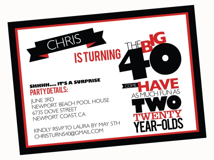 40 best 40th birthday for him images on pinterest | parties, 40th, Birthday invitations
