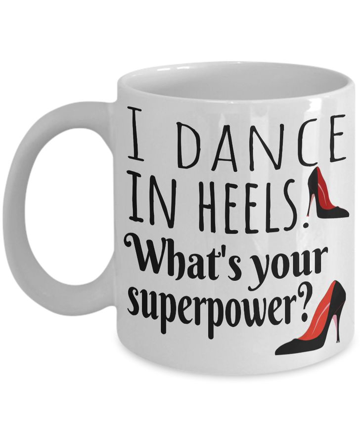 Dance gift ideas. I dance in heels, what's your superpower? Gift for dance Salsa dancing gifts Coffee lover gift Salsa mug