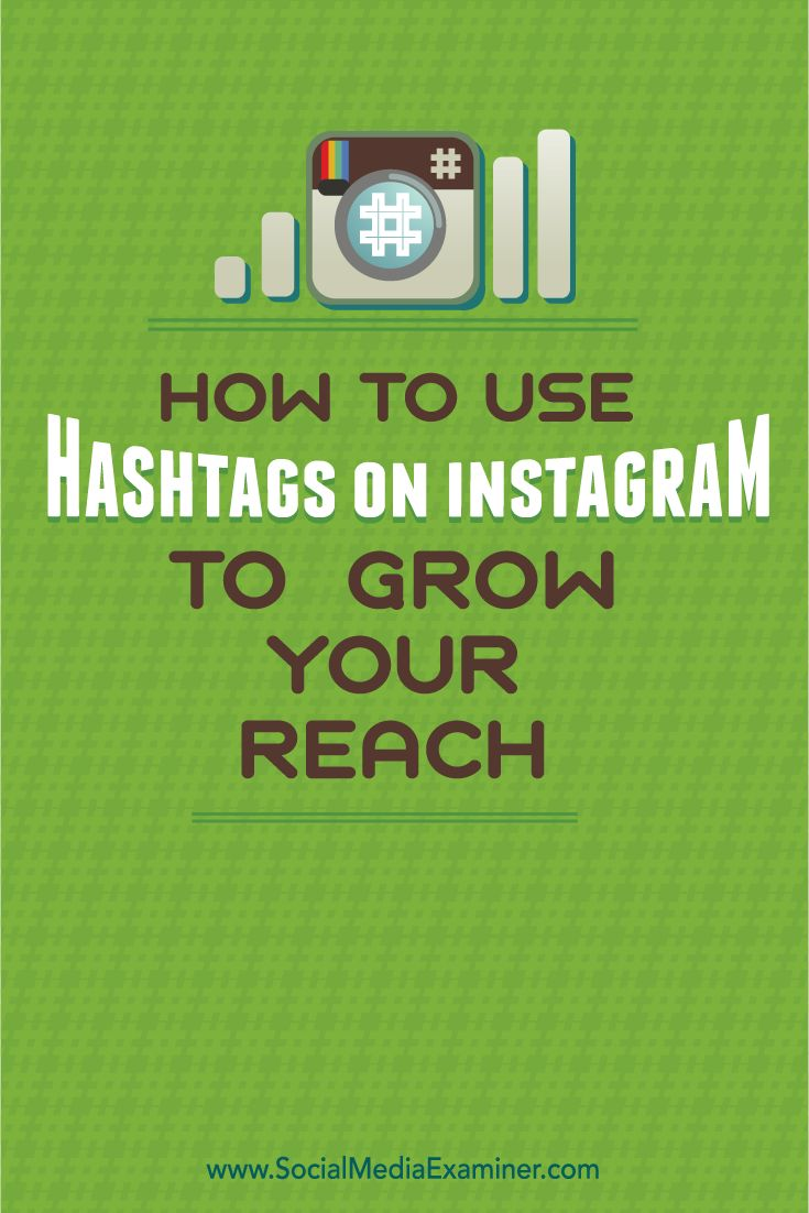 how to grow instagram reach with hashtags