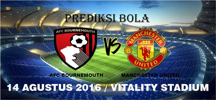 Prediksi AFC Bournemouth vs Manchester United 14 Agustus 2016