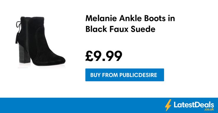 Melanie Ankle Boots in Black Faux Suede, £9.99 at Publicdesire