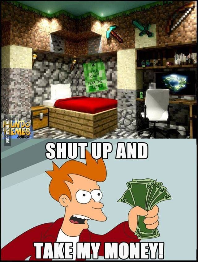 Although I'm not a big fan of minecraft.