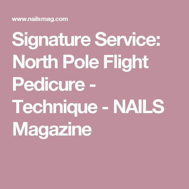 Signature Service: North Pole Flight Pedicure - Technique - NAILS Magazine