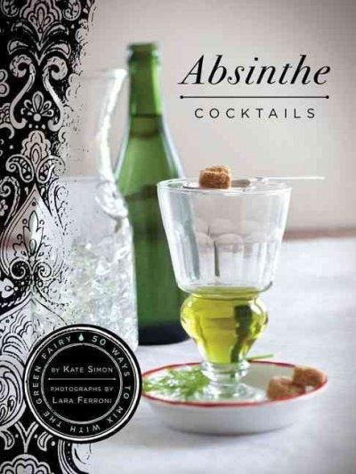 Absinthe Cocktails is devoted entirely to cocktails made with barely-legal absinthe. Since this spirit was legalized in the U.S. in 2007, the absinthe category has exploded with 34 new brands introduc