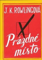 Zase moje oblíbená Rowlingová, ale tentokrát úplně jinak... Tady kouzla nečekejte:) Stačí kliknout na obálku.