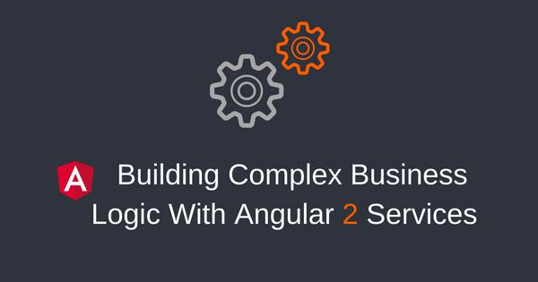 Learn how you can improve your application's architecture and implement complex business logic with the use of Angular 2 services.