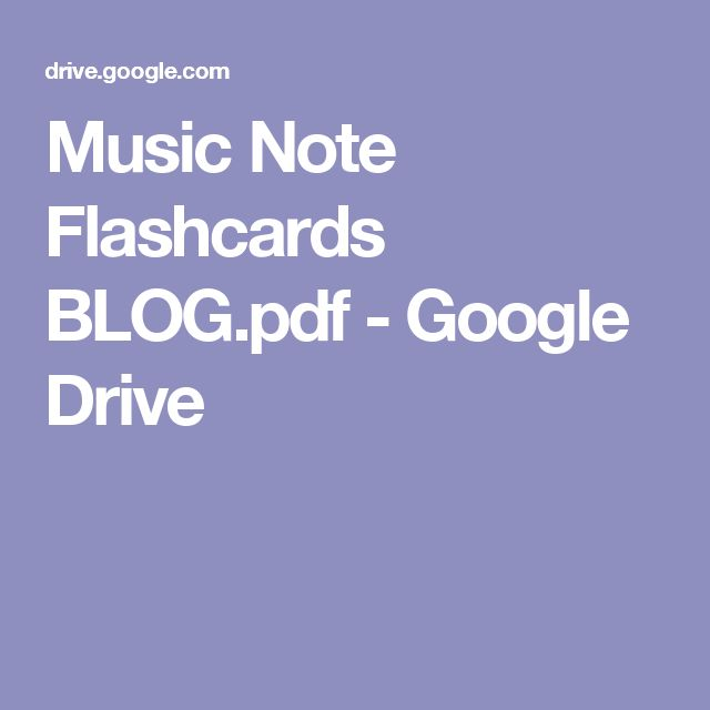 Music Note Flashcards BLOG.pdf - Google Drive