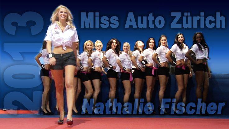 Miss Auto Zürich 2013 - Nathalie Fischer - das Video zur Misswahl auf der Auto Zürich Car Show 2013. http://motorsandgirls.com/2013/11/06/miss-auto-zuerich-nathalie-fischer/