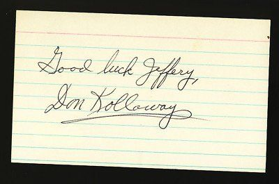 Don Kolloway 3x5 Index Card Signed JSA COA Autograph . $20.00. DON KOLLOWAY HAND SIGNED 3X5 INDEX CARDGREAT AUTHENTIC BASEBALL COLLECTIBLE!! .AUTOGRAPH AUTHENTICATED BY JAMES SPENCE AUTHENTICATIONS WITH NUMBERED JSA AUTHENTICATION STICKER ON ITEM AND MATCHING NUMBERED JSA CERTIFICATE OF AUTHENTICITY (COA) INCLUDED.JSA COA:  # F 54811ITEM PICTURED IS ACTUAL ITEM BUYER WILL RECEIVE.