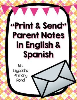 "Quick and easy ""print and send"" parent notes:  these come with a Spanish translation, and you can fill them out even if you don't speak Spanish! $"