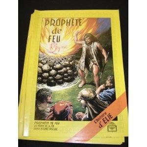 Prophete De Feu - L'histoire d' Elie / French Elijah 570P / French Children's Bible Comic Strip A4 format about the Prophet Elijah $8.99