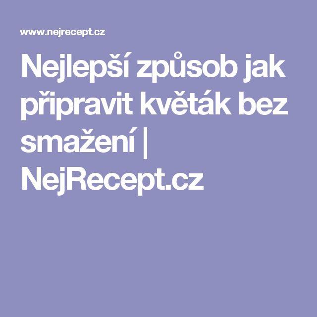 Nejlepší způsob jak připravit květák bez smažení | NejRecept.cz