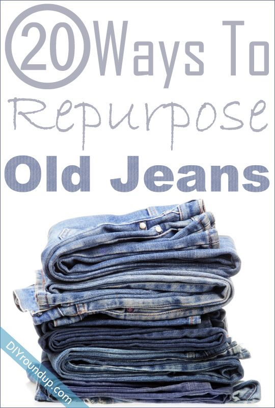 20 Ways To Repurpose Your Old Jeans.