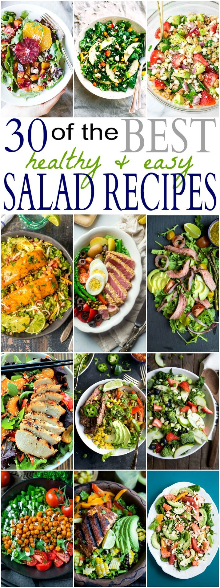 30 of the BEST HEALTHY & EASY SALAD RECIPES out there! Easy, Fresh, Light, and Quick to throw together Salad Recipes your family will love having on the dinner table!