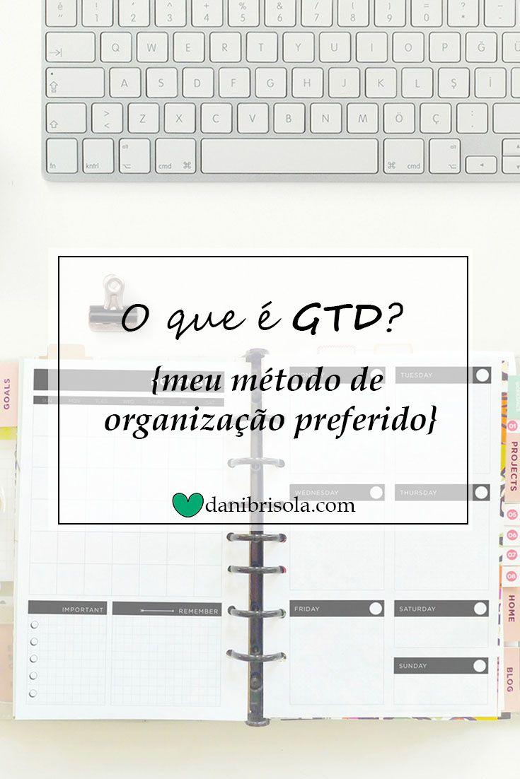 Quer saber o que é o GTD e como você pode usar esse método para ter uma vida mais organizada e produtiva? Entre no blog e confira!