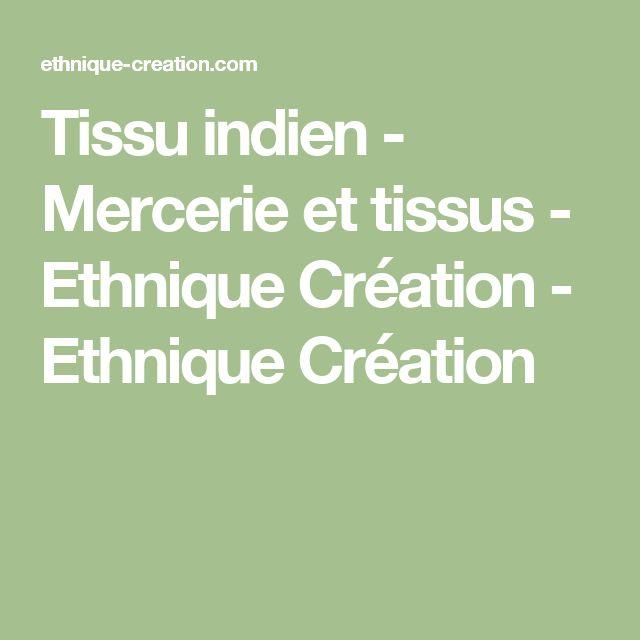 Tissu indien - Mercerie et tissus - Ethnique Création - Ethnique Création