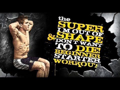 The SUPER I'm Out of Shape & Don't Want to DIE! Beginner Starter Workout!
