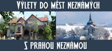 Výlety s Prahou Neznámou