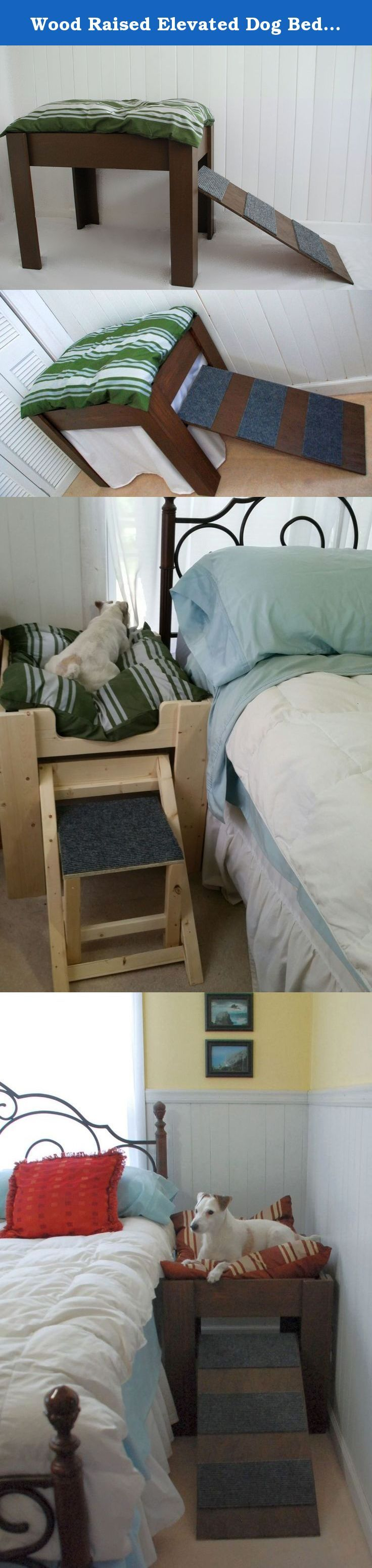 Wood Raised Elevated Dog Bed Furniture. Put Your Pet Next to You, with Ramp or Step. The idea for this bed came from our own personal needs. Our Jack Russell was taking up the bed for years. We would awaken every time he would move in and out of the covers. We weren't sure he would agree to sleeping alone (Jack Russell's can be stubborn) but he has slept in his bed beside ours since the very first night. We believe he actually enjoys having his own space. Your dog will love sleeping right...