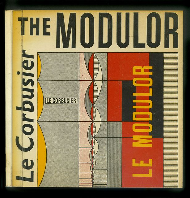 The Modulor, 1948 by Le Corbusier.  THE MODULOR: A HARMONIOUS MEASURE TO THE HUMAN SCALE UNIVERSALLY APPLICABLE TO ARCHITECTURE AND MECHANICS  //  Andy Martini, via Flickr