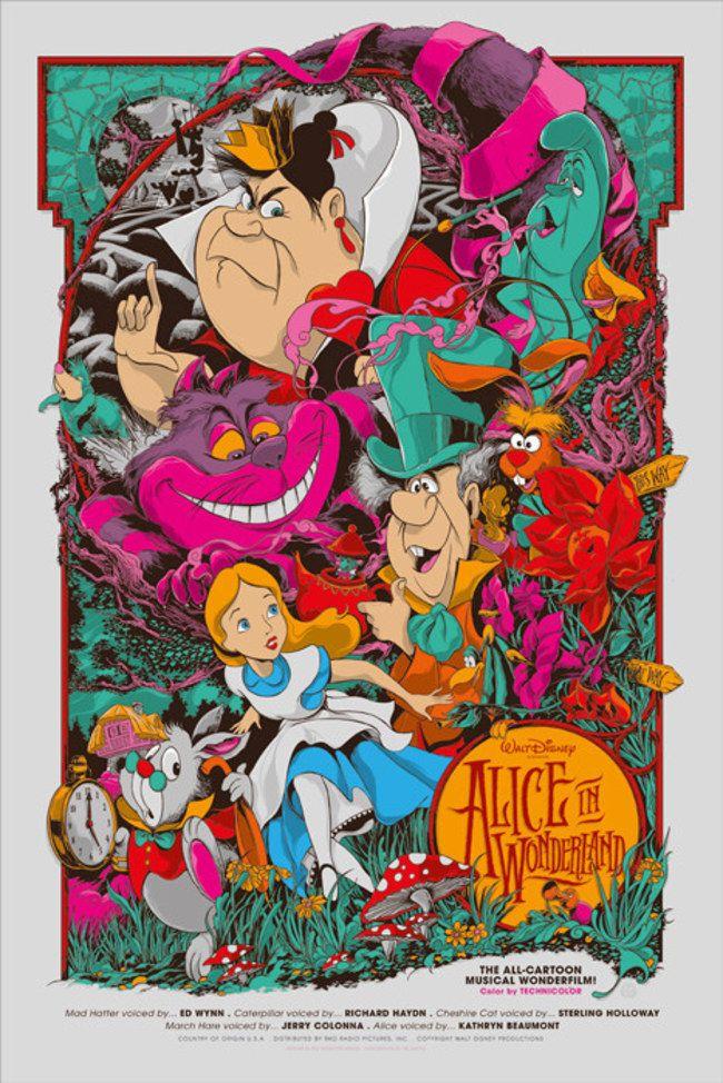 Alice no País das Maravilhas - Uma coleção de pôsters dos filmes da Disney. O trabalho fica por conta dos artistas da MondoCon, um estúdio que cria conceitos totalmente inovadores para HQs, desenhos, filmes e o que mais a cultura pop tiver para oferecer