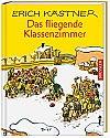 Erich Kaestner - Das fliegende Klassenzimmer
