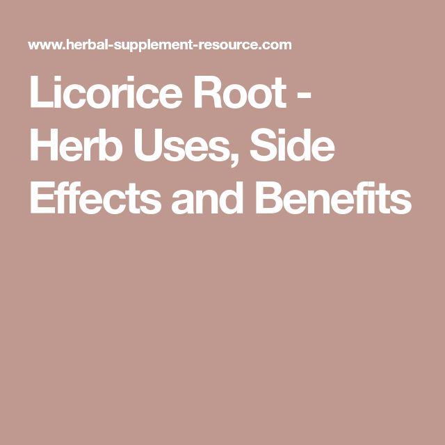 Licorice Root - Herb Uses, Side Effects and Benefits