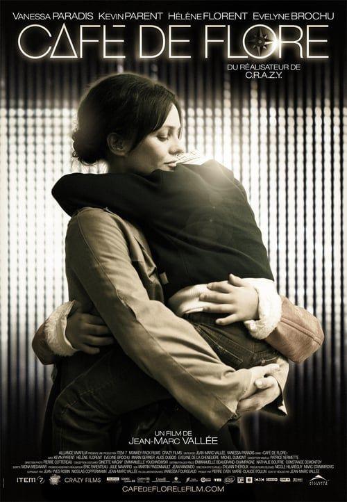 Regarder Cafe De Flore Film Complet Streaming 720p In Francais Dubbed Free Movies Online Cafe De Flore Full Movies Online Free