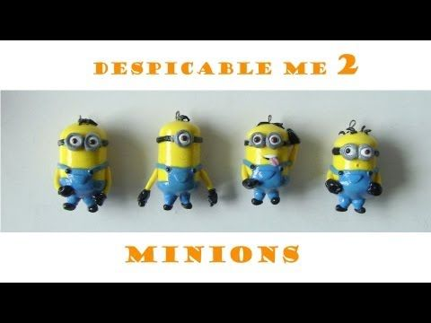 Minions Polymer Clay Tutorial from Despicable Me 2 - YouTube