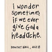 Wonder......: Good Thoughts, Positive Quotes, 8 Year Olds, Headache, Sometimes I Wonder, Mouth, Haha So True, Kid