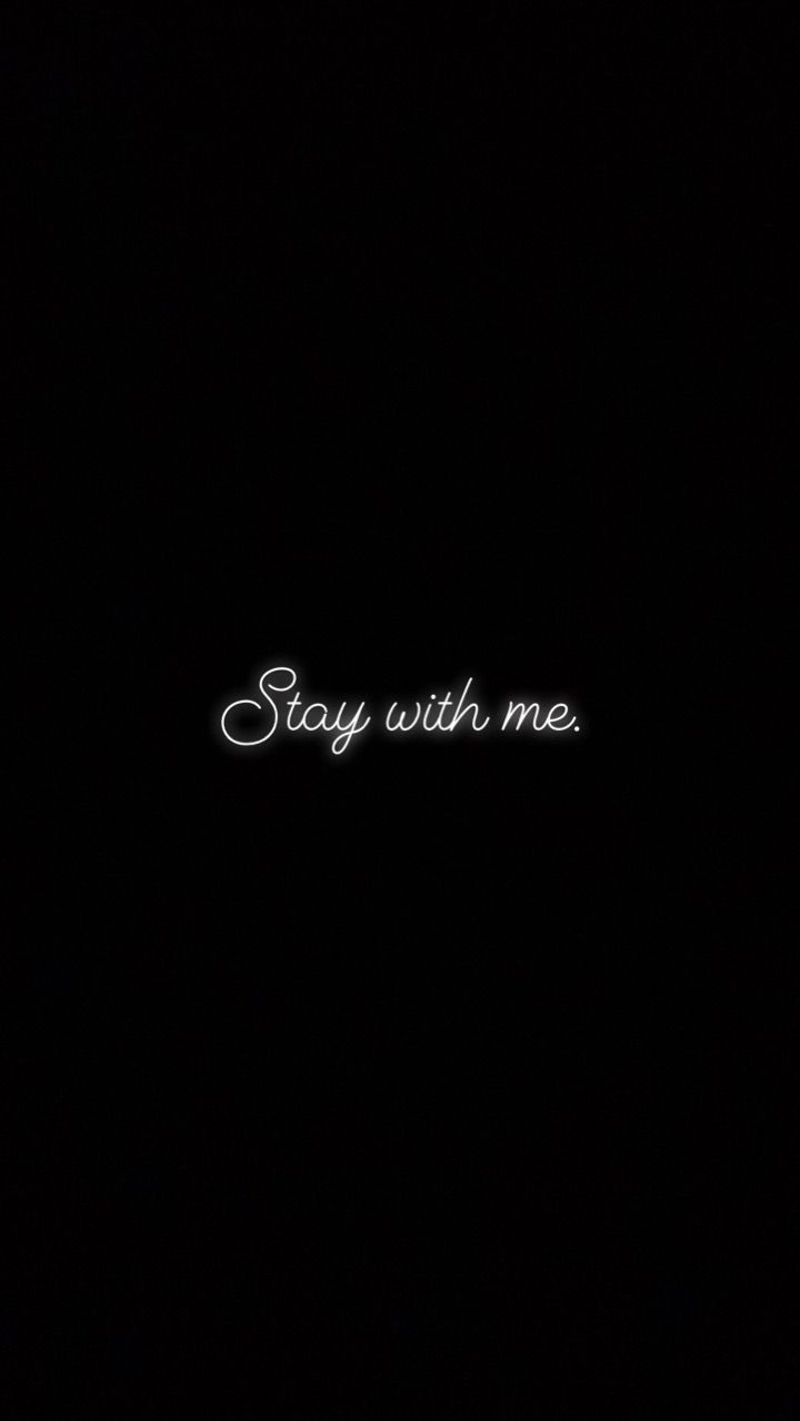 Stay with me, Darling! #lovequotes
