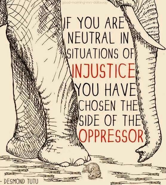 Silence is an injustice! At a society it is important to stand up for what you believe in