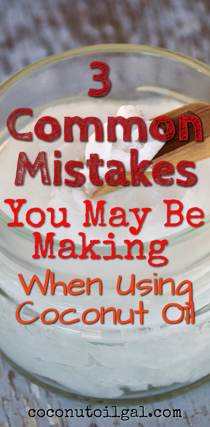 We all know that coconut oil is an amazing vegetable oil that can help with weight loss, clear acne, make your hair healthier and can be added to many recipes. But are you making these fairly common mistakes when you use your coconut oil? The mistakes are defined and easy solutions are provided!