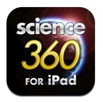 The National Science Foundation's (NSF) Science360 for iPad provides easy access to engaging science and engineering images and video from around the globe and a news feed featuring breaking news from NSF-funded institutions. Content is either produced by NSF or gathered from scientists, colleges and universities, and NSF science and engineering centers.
