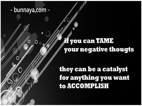 Tame Your Negative Thoughts