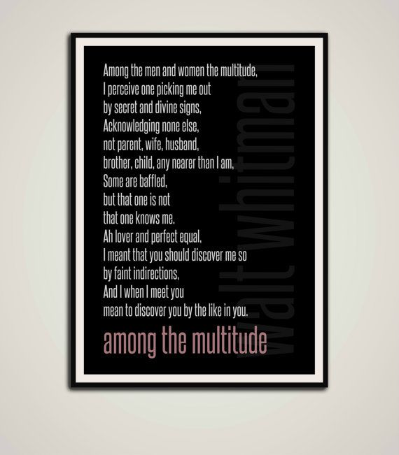 Walt Whitman Poem  Among The Multitude  by TheWatermelonFactory, £10.00