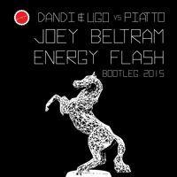 Dandi & Ugo Vs Piatto - Energy Flash (Free Download Bootleg) by Italo Business on SoundCloud
