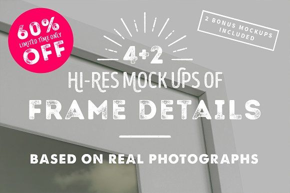 4 Frame Detail MockUps + Bonus by mr.mania on @creativemarket